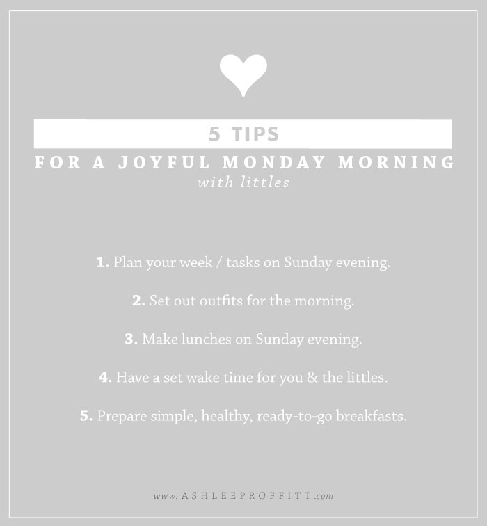 Intentional Mama | How to have a joyful Monday | by Ashlee Proffitt