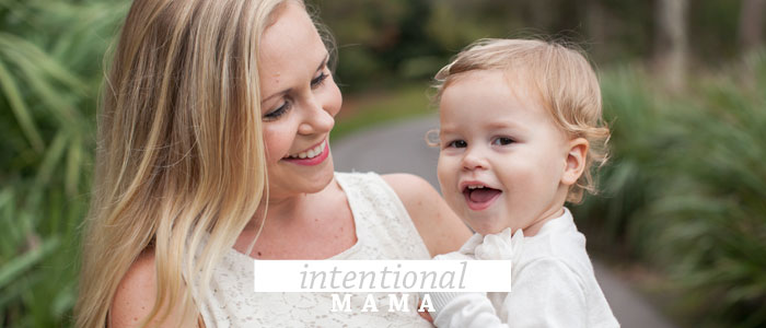 Intentional Mama | From the Heart of Ashlee Proffit