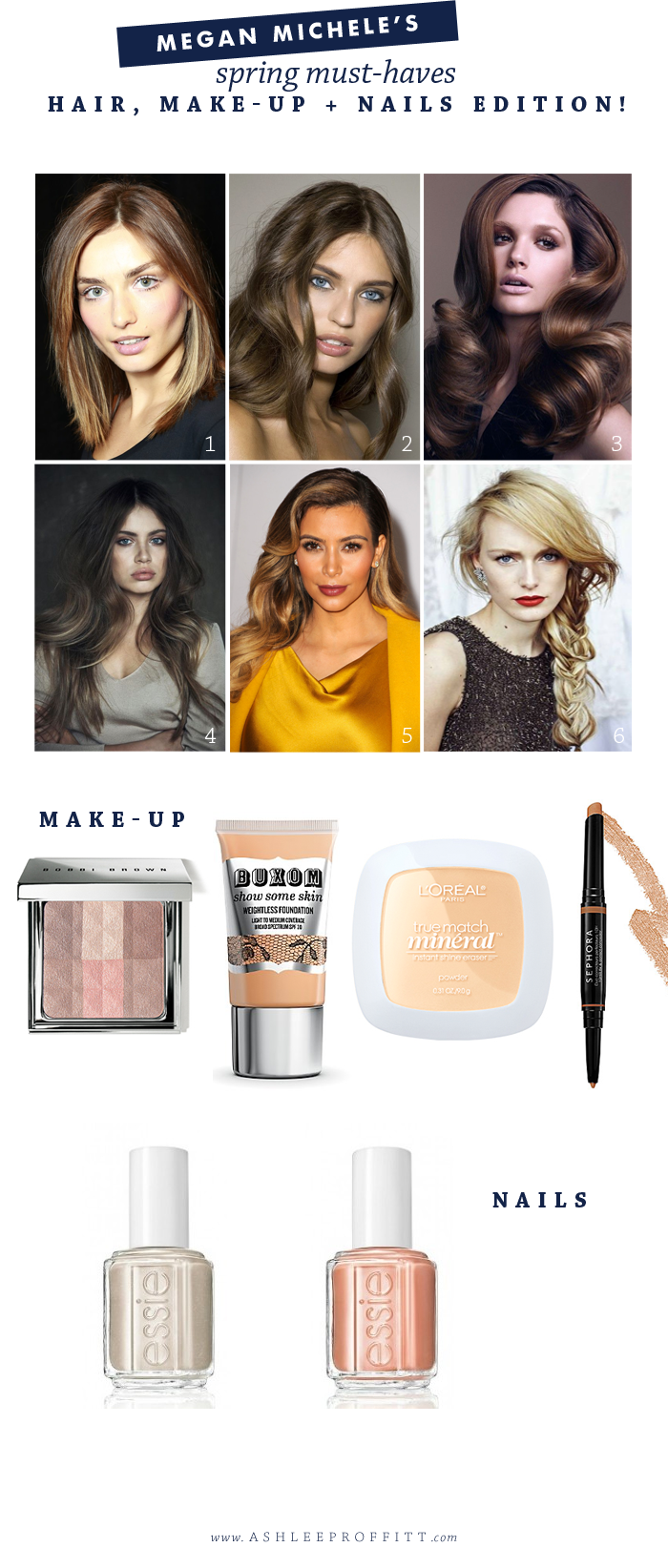 Spring Must-Haves: Hair, Make-up, & Nails | By Megan Michele for Ashlee Proffitt