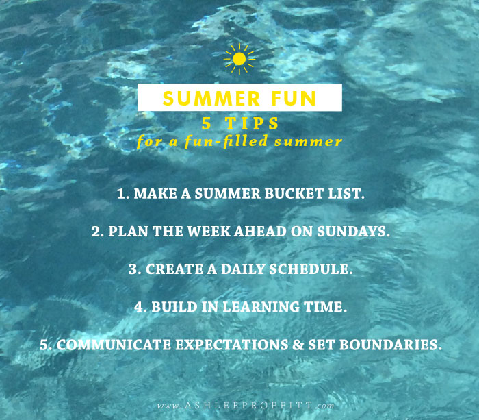Intentional Mama: Summer Fun | Tips For Making the Most of Summer | Ashlee Proffitt