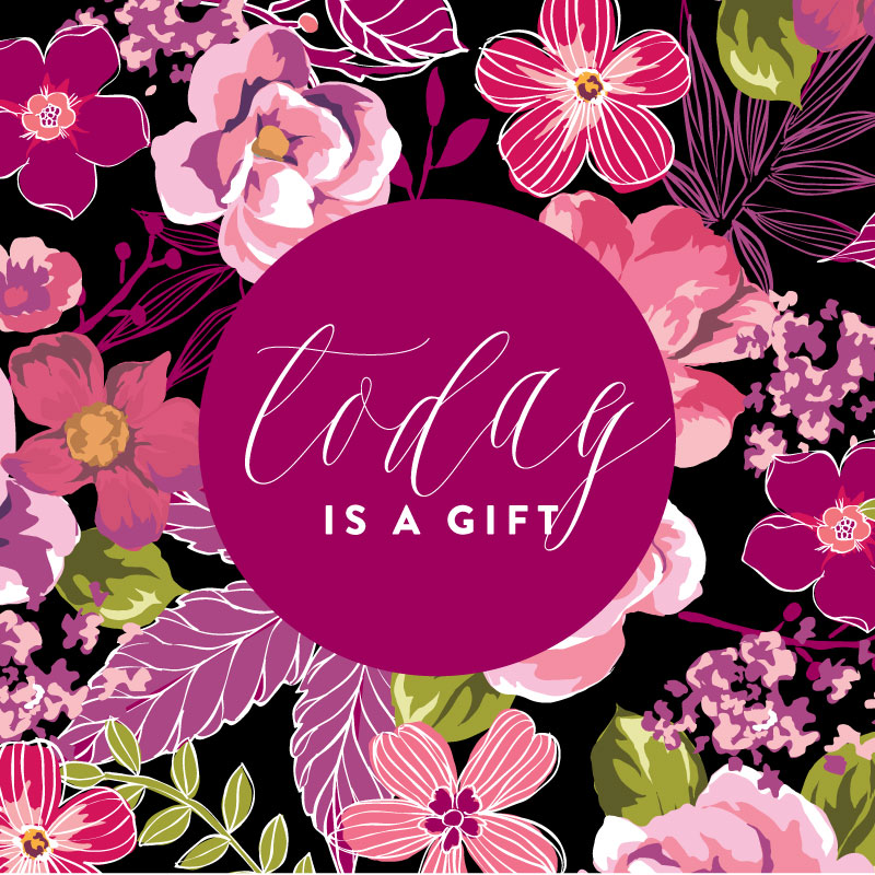 Today Is A Gift | Ashlee Proffitt
