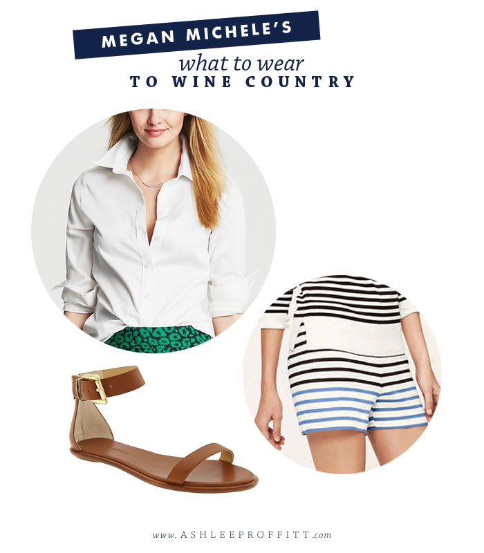 What to Wear to Wine Country | Style & Fashion by Megan Michele for Ashlee Proffitt