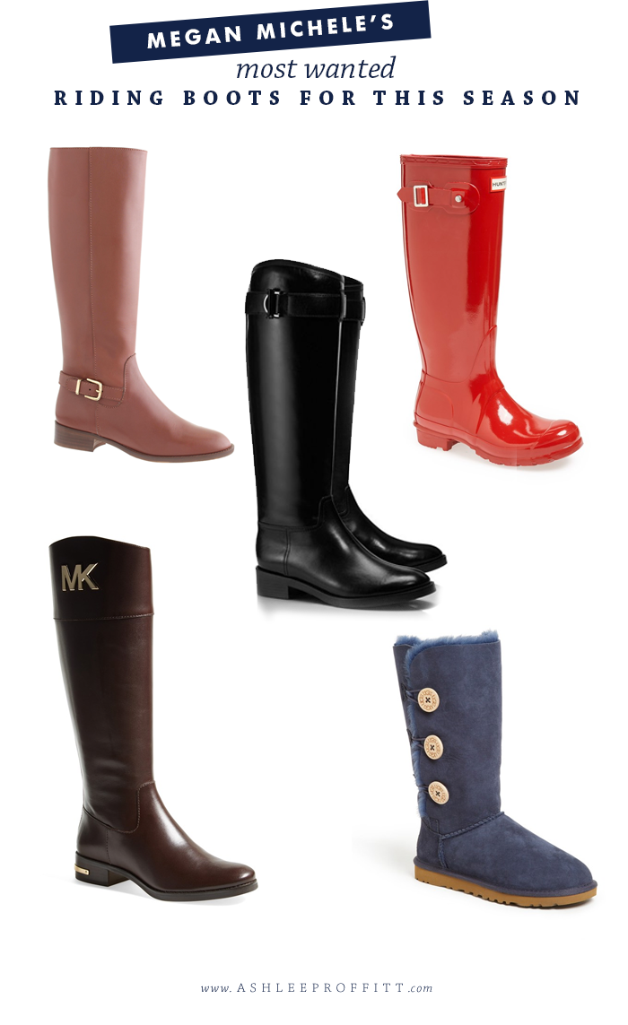 Fashion & Beauty: Favorite Riding Boots this Season | Megan Michele for Ashlee Proffitt