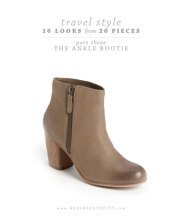 Travel Style: 10 Looks with 20 Pieces | Part Three: The Ankle Bootie | Intentional Style by Ashlee Proffitt and Megan Michele