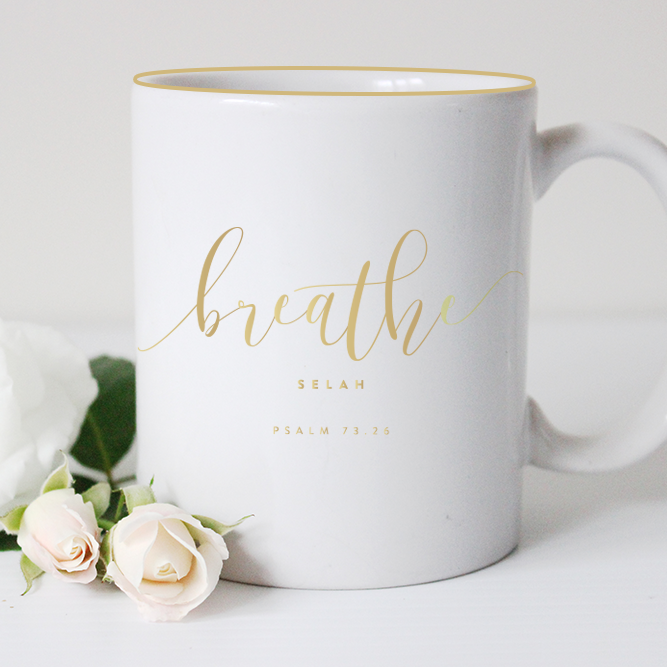 Breathe |Gold Foil Mug by Ashlee Proffitt