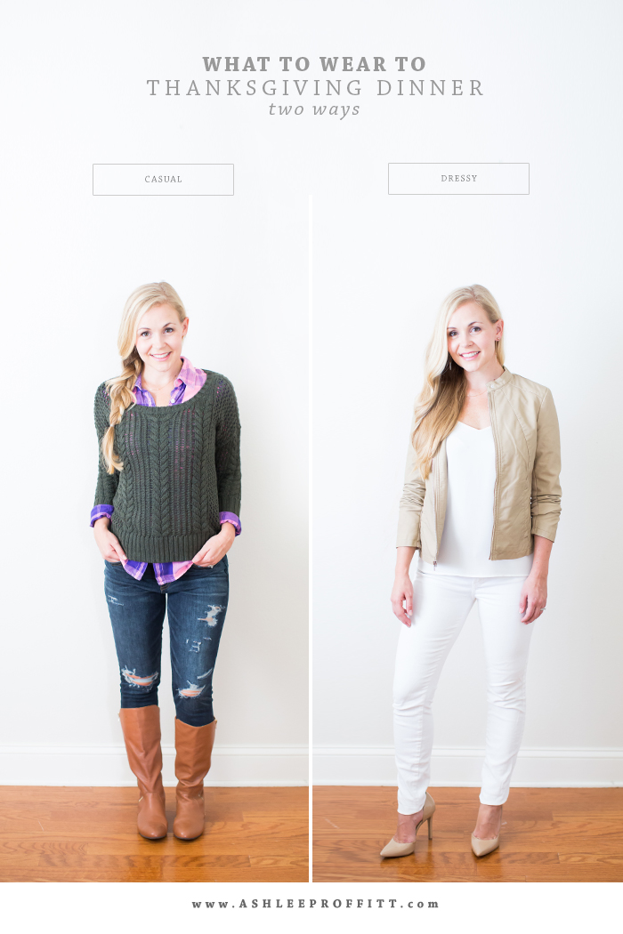 What To Wear To Thanksgiving Dinner: Casual & Dressy | Megan Michele & Ashlee Proffitt