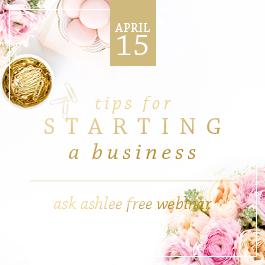 Upcoming Ask Ashlee Webinar