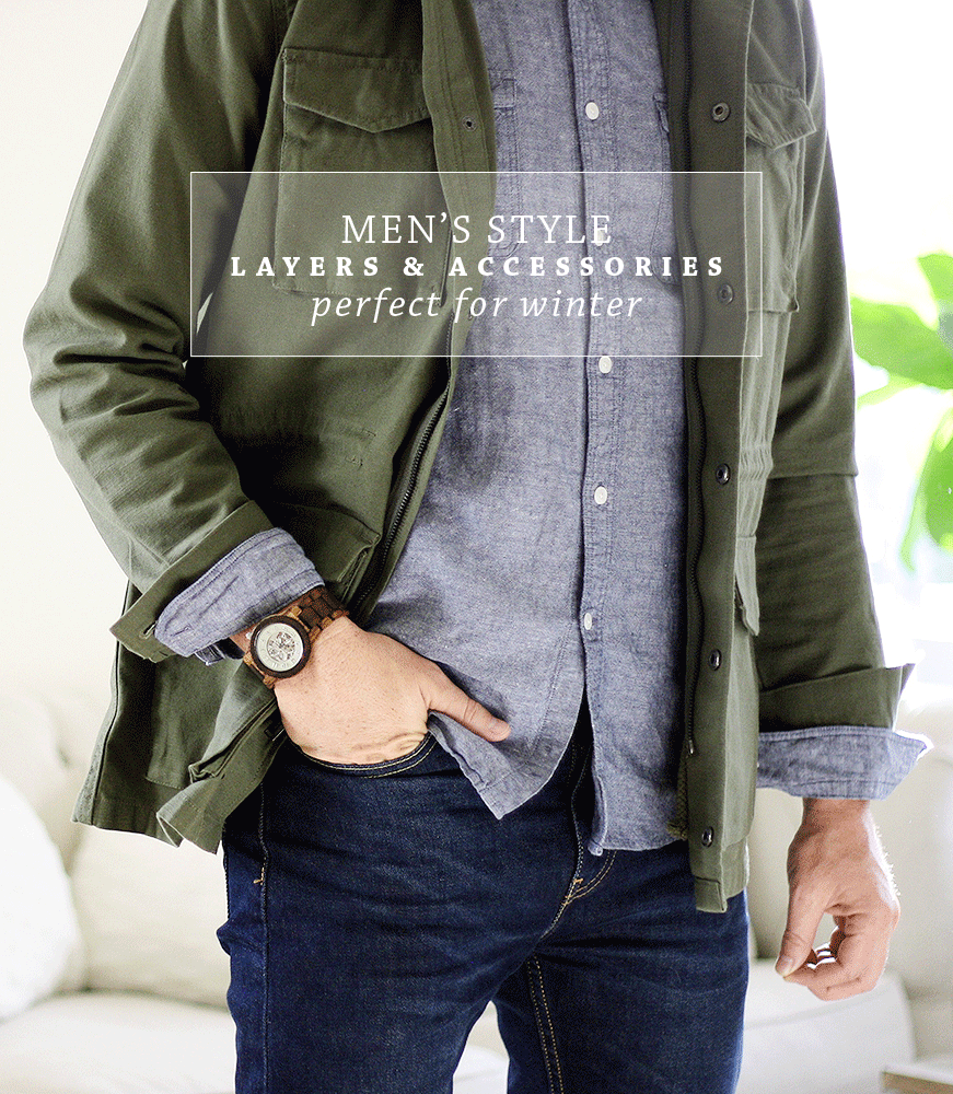 Men's Winter Style | Layer & Accessories | by Ashlee Proffitt